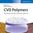 Wiley: CVD Polymers: Fabrication of Organic Surfaces and Devices - Karen K. Gleason