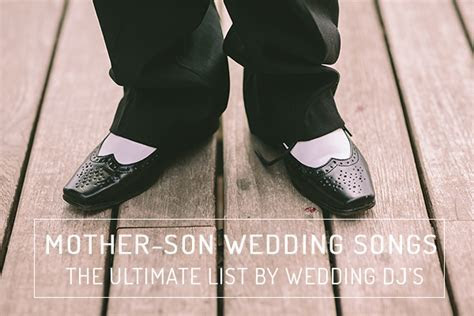 Mother son wedding songs   The Ultimate List by Wedding
