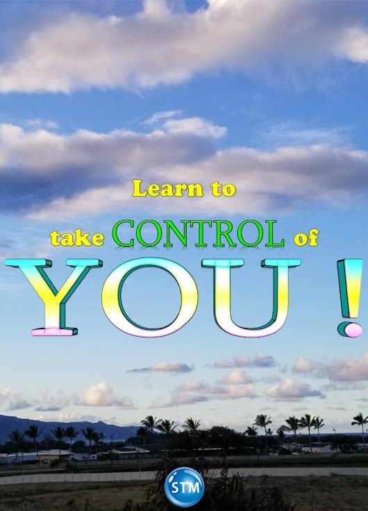 Control: You Can Take Control of YOU! | Sound Truth Ministry