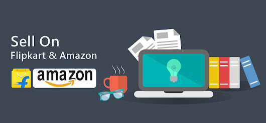 How to sell products on Flipkart and Amazon?