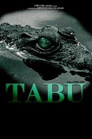 Tabu online magyarul videa előzetes uhd 2012