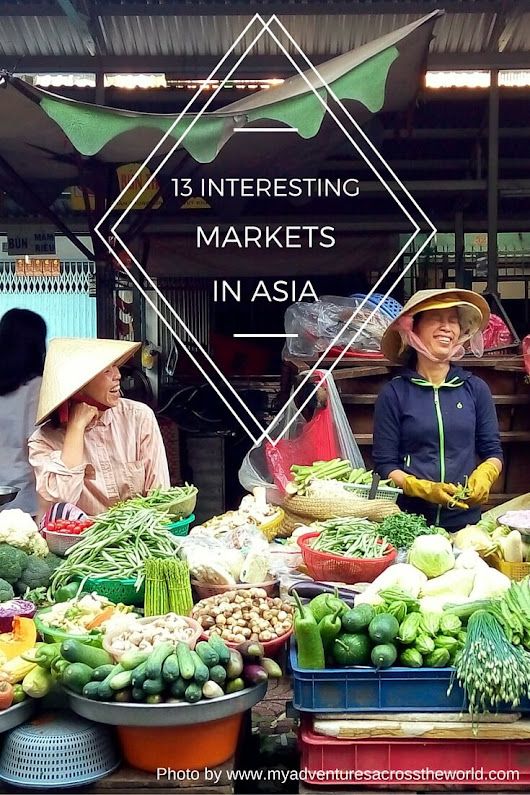 13 Interesting Markets in Asia - Two Can Travel