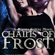 Chains of Frost ( The Bellum Sisters #1) by T.A Grey