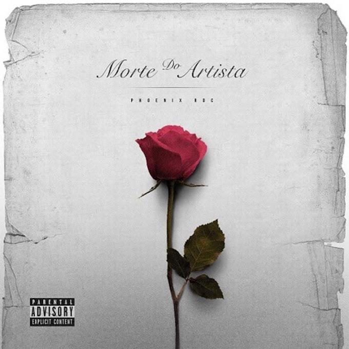 Phoenix RDC - Morte Do Artista (Rap) [Download]