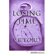 LOSING TIME eBook: P R Ford: : Kindle Store