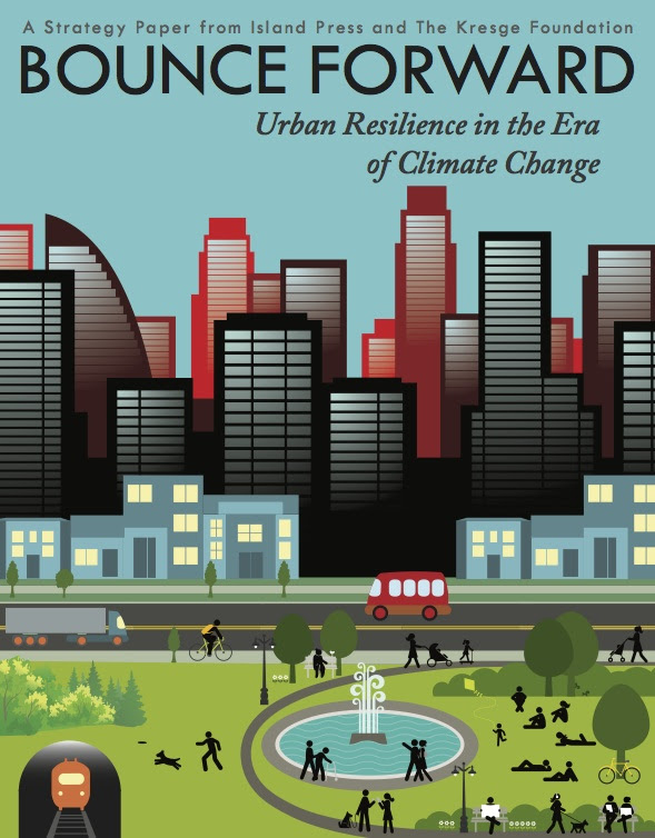 Cover of Bounce Forward, Urban Resilience in the Era of Climate Change