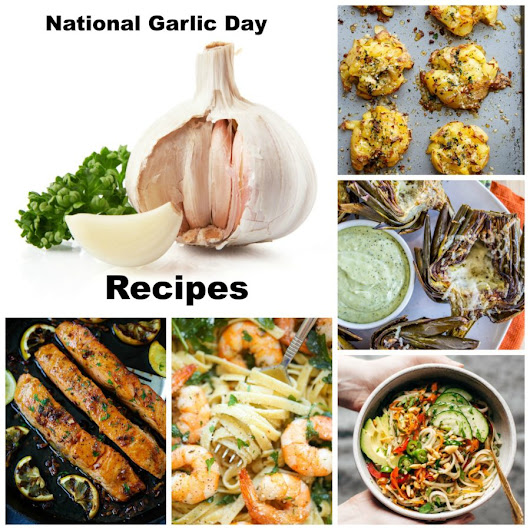 National Garlic Day - Vicki O'Dell The Creative Goddess