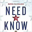 Need to Know ~ Karen Cleveland (Pub. Date January 23, 2018)