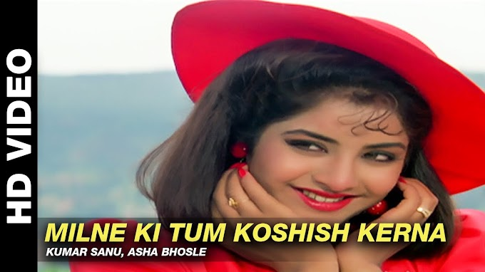 Milne Ki Tum Koshish Lyrics - Kumar Sanu