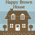 Happy Brown House