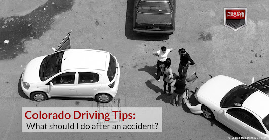 Colorado Driving Tips - What should I do after an accident?