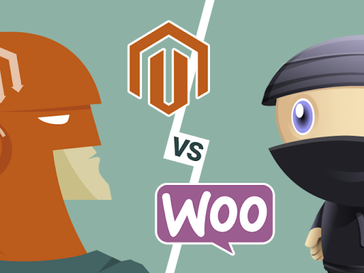 Magento vs WooCommerce- Let's know which one is more efficient?