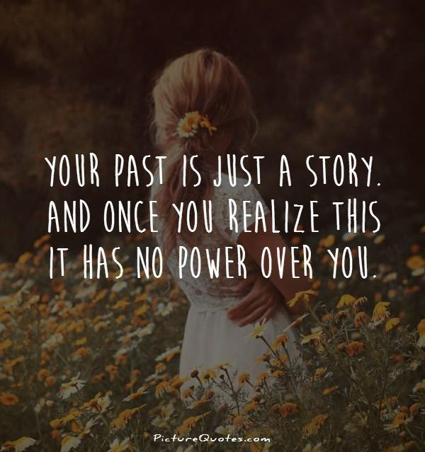 Past Quotes Past Sayings Past Picture Quotes