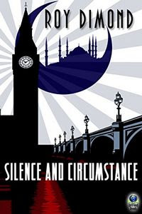 Silence and Circumstance by Roy Dimond