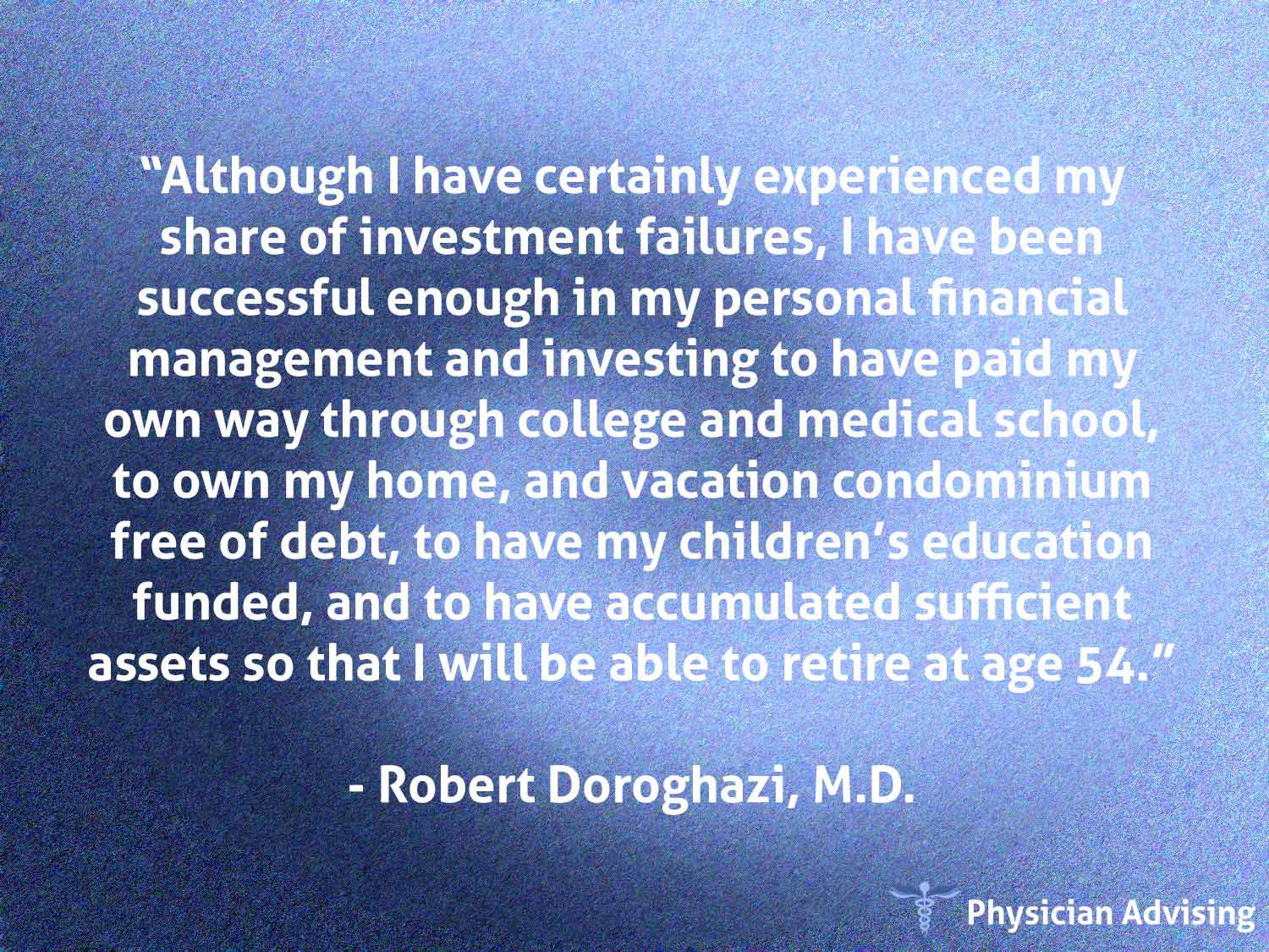Physician Advising Quote 287 Fee Only Financial Advisor For Doctors