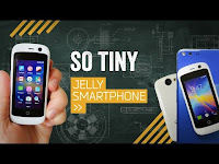 Jelly the smallest Smartphone