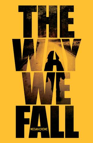 The Way We Fall (Fallen World, #1)