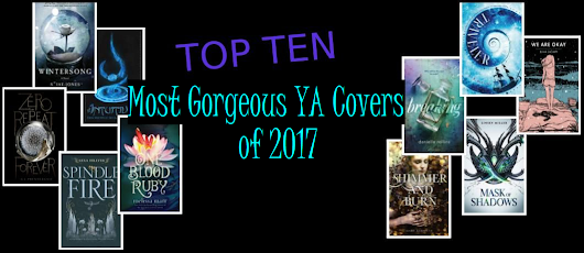 TOP TEN YA Cover (and Title!) Loves of 2017 PT 1