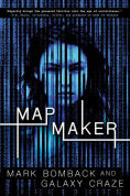Title: Mapmaker, Author: Mark Bomback