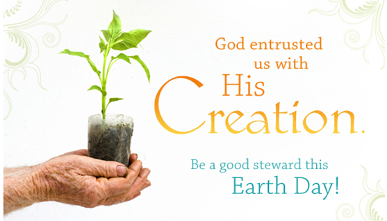 Earth Day! - St. Joan of Arc Catholic Church