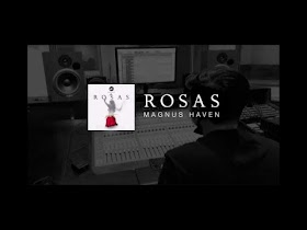 Rosas by Magnus Haven [Official Lyric Video]