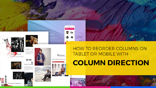Learn How to Reorder Columns on Tablet or Mobile with Column Direction