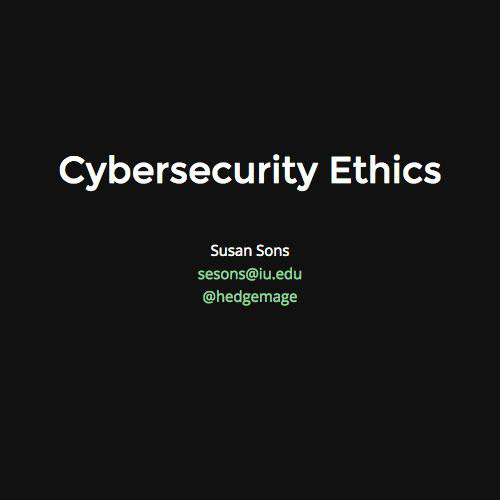 Ethics For Infosec Beginners by Susan Sons