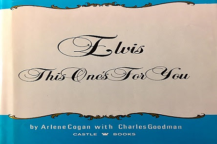 Elvis This One's For You by Arlene Cogan