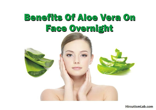 Benefits Of Aloe Vera On Face Overnight: Top 6 Skin Solutions