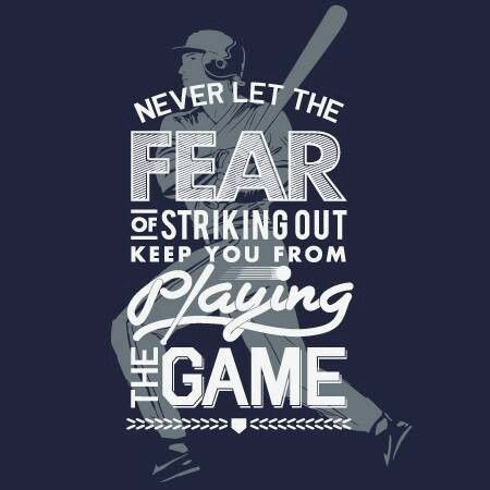 Quotes About Striking Out 62 Quotes