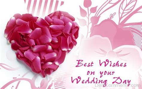Best Wishes On your Wedding Day   DesiComments.com