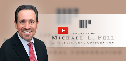 Free Consultation - Law Office of Michael L. Fell