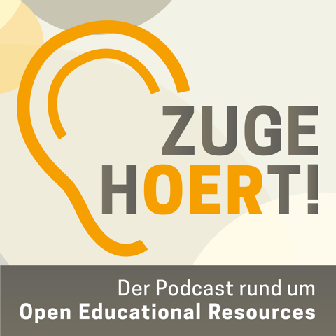 Neue Podcast-Reihe zu Open Educational Resources (OER)