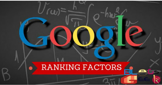 19 SEO Ranking factors For Google 2016 - BlogsGeek