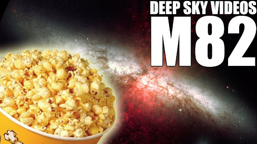 M82 and Microwave Popcorn – Deep Sky Videos: http://youtu.be/X0PgDIHBs7s