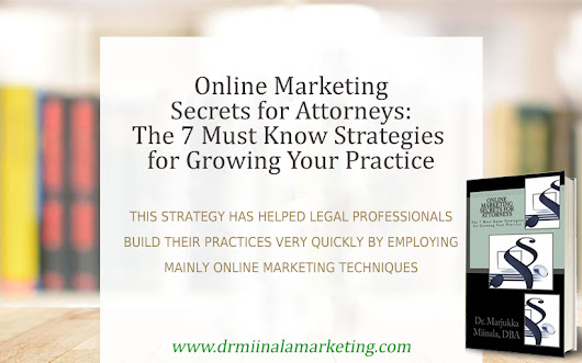 Dr. Miinala Marketing Announce the Release of the Book for Online Marketing Secrets for Attorneys