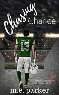 Chasing Chance - M.E. Parker