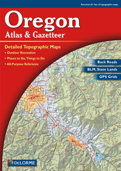 Oregon Delorme Atlas Road Maps Topography And More