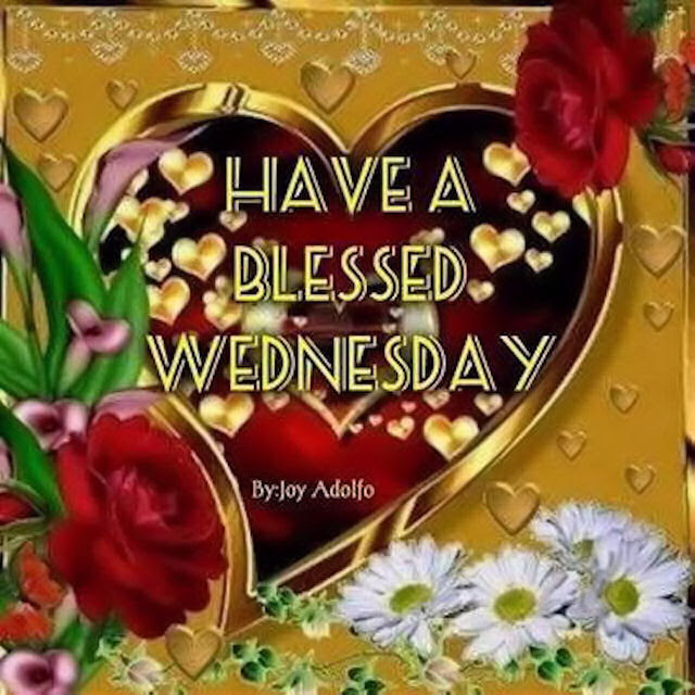 Have A Blessed Wednesday Pictures Photos And Images For Facebook