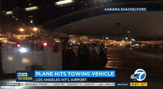 Chaos at LAX as China Southern Airlines plane slams into tow truck on the tarmac -