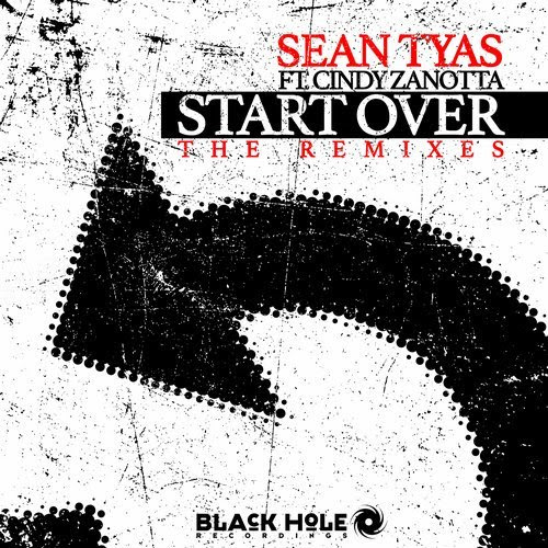 Deejays Music - Three new remixes of Sean Tyas & Cindy Zanotta's Start Over