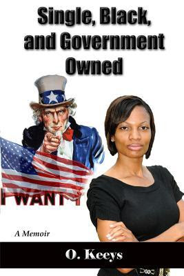 Single, Black, and Government Owned