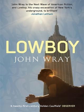 Lowboy. John Wray