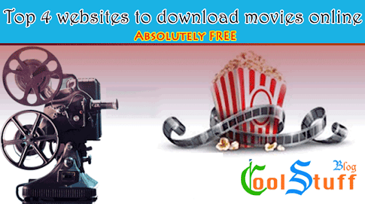 Top 4 FREE Movies Download Sites - Cool Stuff Blog : Indie blogger