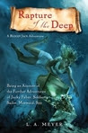 Rapture of the Deep: Being an Account of the Further Adventures of Jacky Faber, Soldier, Sailor, Mermaid, Spy (Bloody Jack, Book 7)