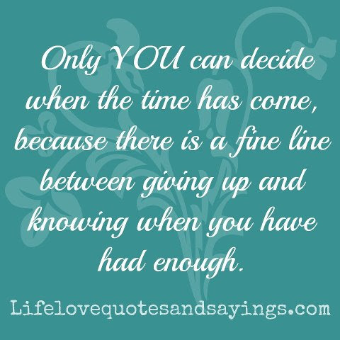 Quotes About Have Had Enough 100 Quotes
