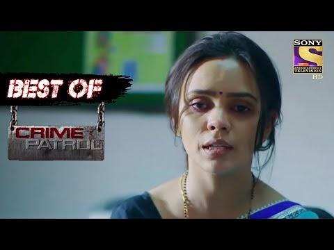 Best Of Crime Patrol - Foul Play- Part 1 - Full Episode