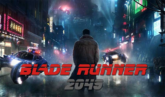 BLADE RUNNER 2049 Mixes Nostalgia With Dystopian Retrofuture Despair -
