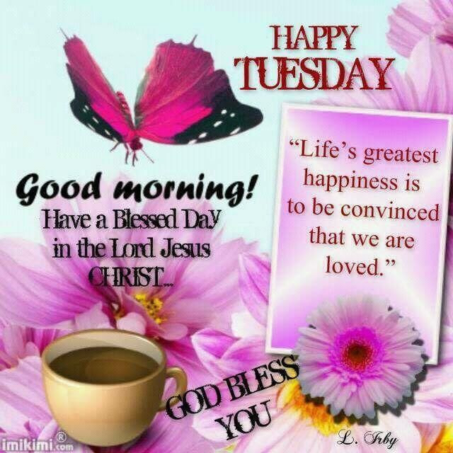 Happy Tuesday Good Morning Pictures Photos And Images For Facebook