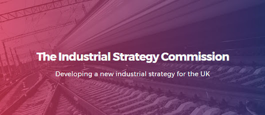 Britain's Future Industrial Strategy - Chance to Comment